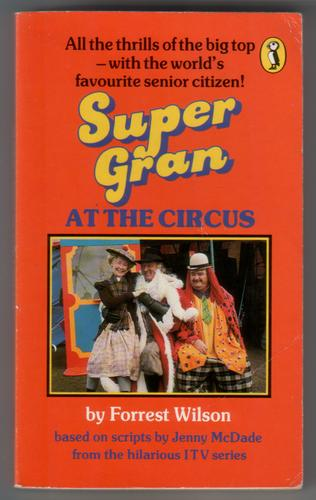 Super Gran at the Circus