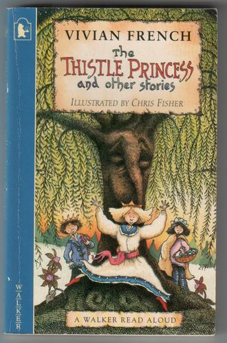 The Thistle Princess and other stories