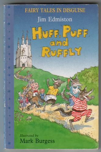 Huff, Puff and Ruffly by Jim Edmiston