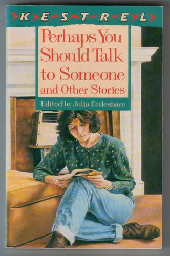 Perhaps You Should Talk to Someone and Other Stories