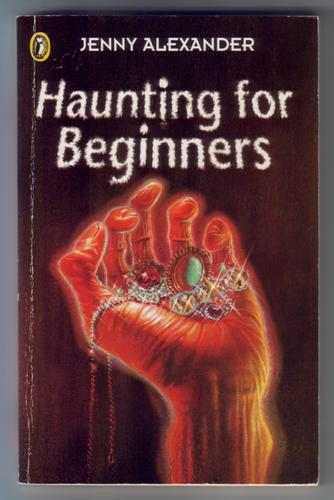 Haunting for Beginners by Jenny Alexander