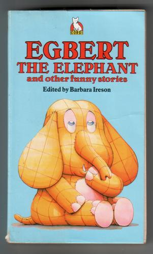 Egbert the Elephant and other Funny stories