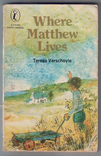 VERSCHOYLE, TERESA - Where Matthew Lives