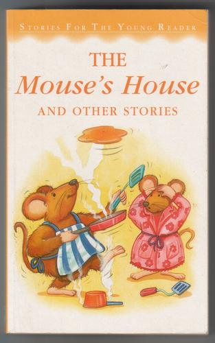 The Mouse's House and Other Stories