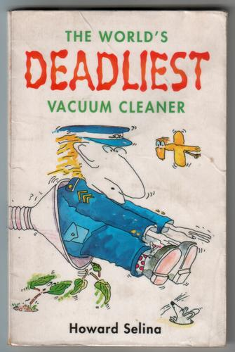 The World's Deadliest Vacuum Cleaner