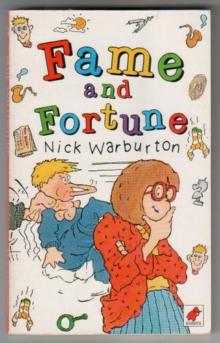 WARBURTON, NICK - Fame and Fortune