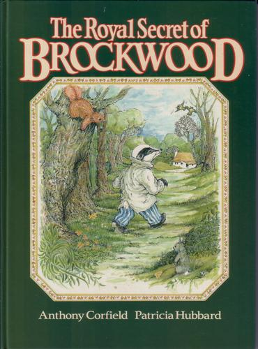 The Royal Secrets of Brockwood by Anthony Corfield