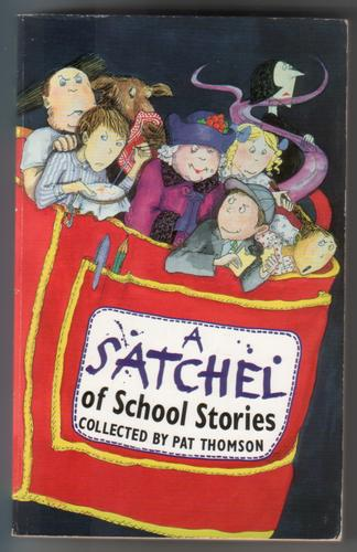 A Satchel of School Stories