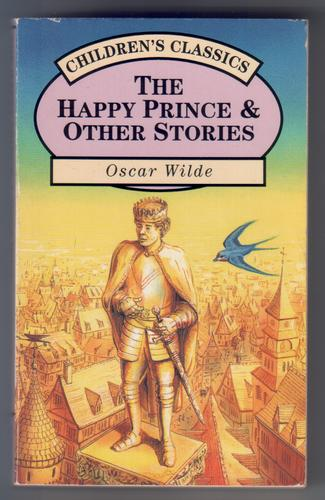 WILDE, OSCAR - The Happy Prince and Other Stories