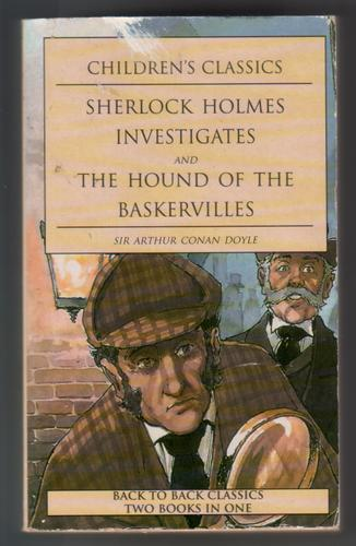 Sherlock Holmes Investigates and The Hound of the Baskervilles