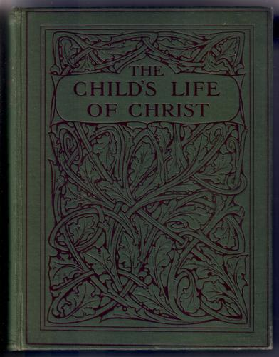 The Child's Life of Christ