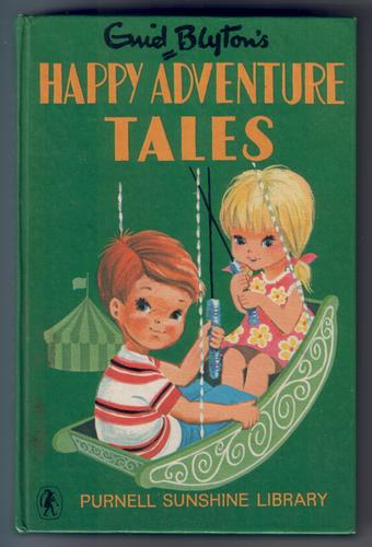 Enid Blyton's Happy Adventure Tales