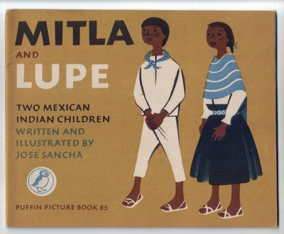 Mitla and Lupe - Two Mexican Indian Children