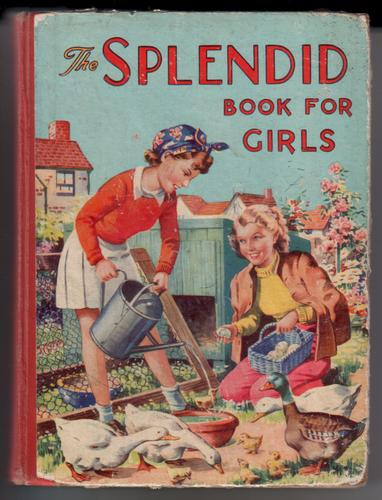 The Splendid Book for Girls