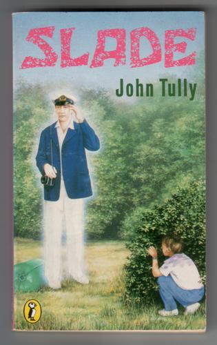 TULLY, JOHN - Slade