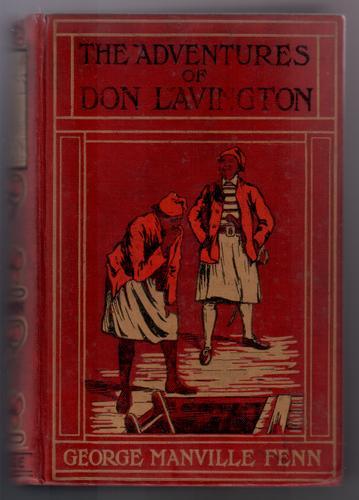 FENN, GEORGE MANVILLE - The Adventures of Don Lavington