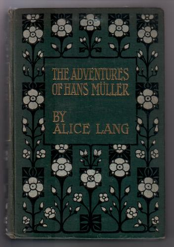 The Adventures of Hans Muller by Alice Lang
