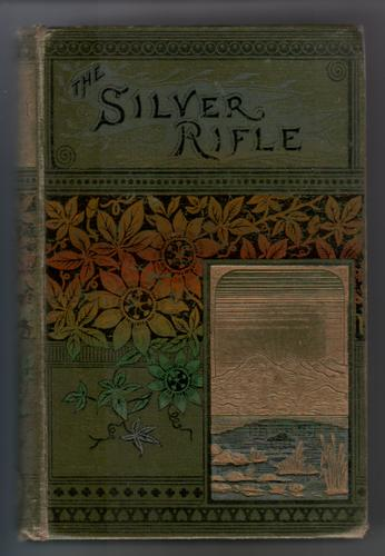 The Silver Rifle