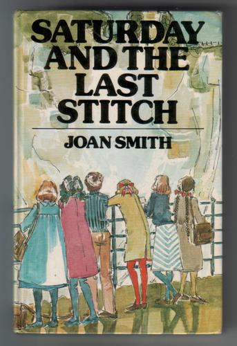 Saturday and the Last Stitch