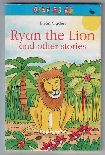 Ryan the Lion and Other Stories