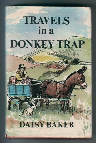 Travels in a Donkey Trap by Daisy Baker