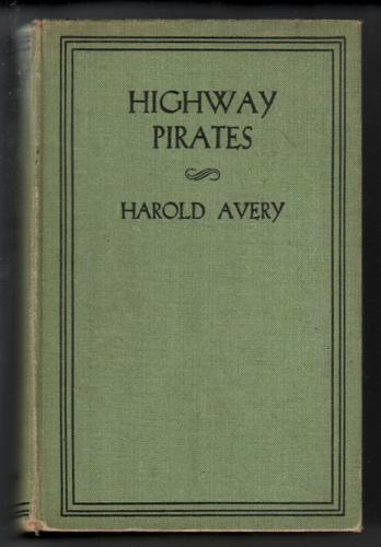 Highway Pirates or, The Secret Place at Coverthorne by Harold Avery