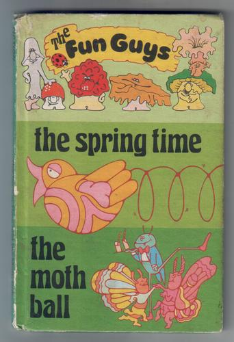 The Spring Time and The Moth Ball