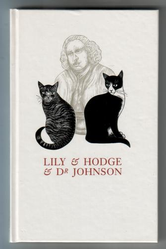 Lily and Hodge and Dr Johnson