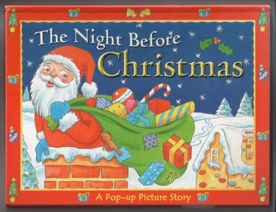 The Night Before Christmas - A Pop-Up Picture Story