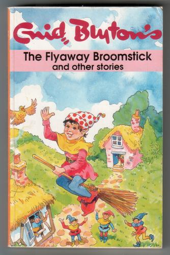 The Flyaway Broomstick and other stories