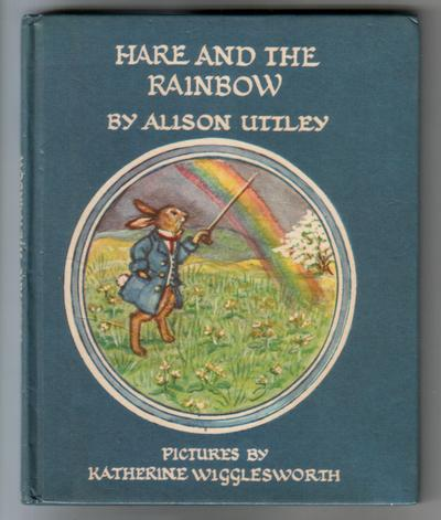 Hare and the Rainbow by Alison Uttley