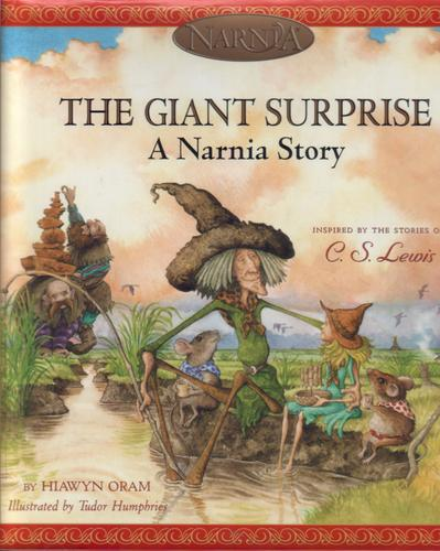 The Giant Surprise - A Narnia Story