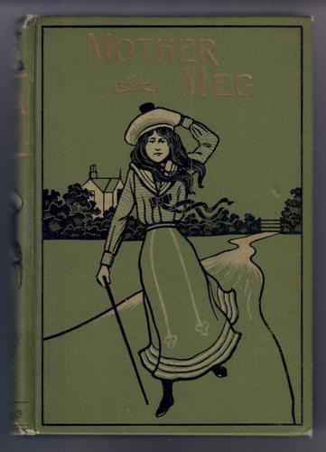 Mother Meg; or the Story of Dickie's Attic