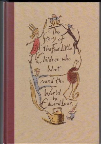 The Story of the Four Little Children who went round the world by Edward Lear