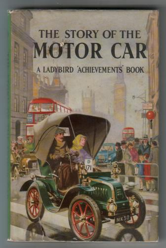 The Story of the Motor Car