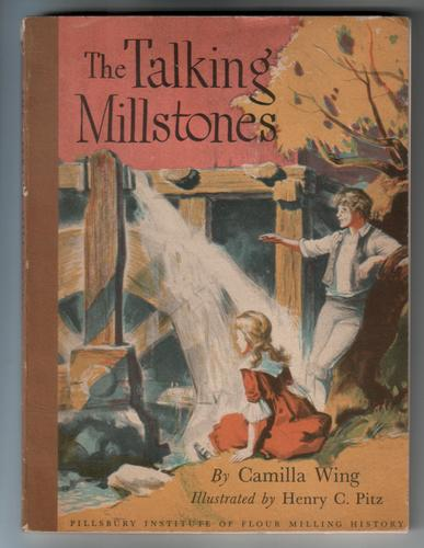 The Talking Millstones by Camilla Wing