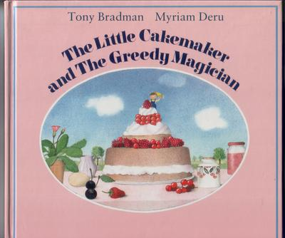 The Little Cakemaker and the Greedy Magician