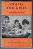 Crafts for Girls by Rosemary Brinley