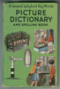 A Second Ladybird Key Words Picture Dictionary and Spelling Book by J. McNally
