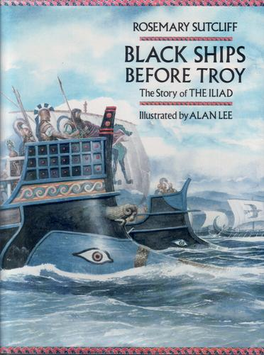 Black Ships Before Troy - The Story of the Illiad
