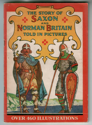 The Story of Saxon and Norman Britain told in pictures